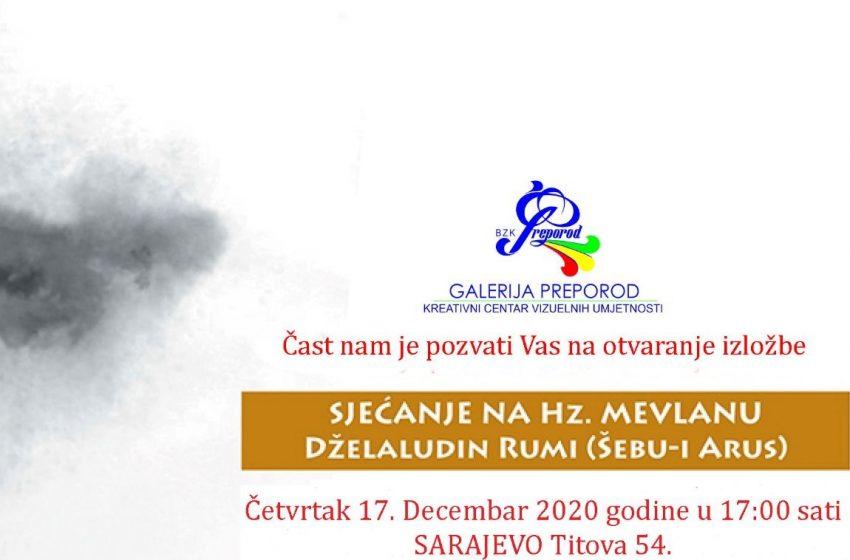 """Večeras otvorenje izložbe """"Sjećanje na Hz. Mevlanu Dželaludina Rumija"""""""