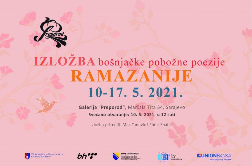 Ramazanije: Izložba bošnjačke pobožne poezije