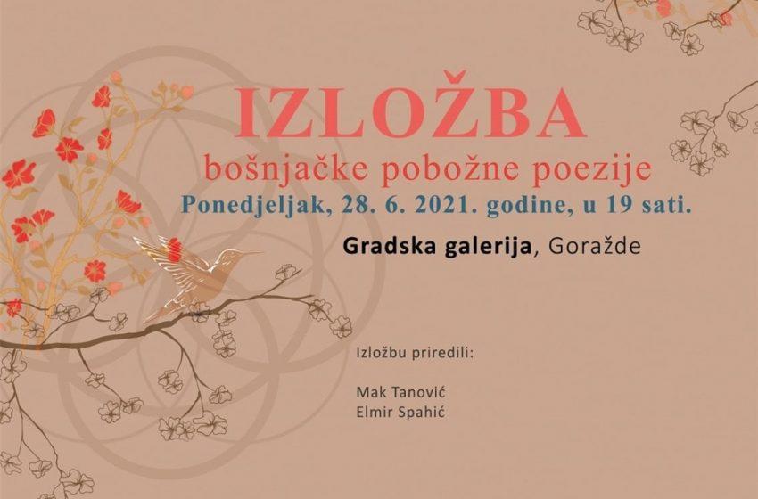 Izložba bošnjačke pobožne poezije u Goraždu
