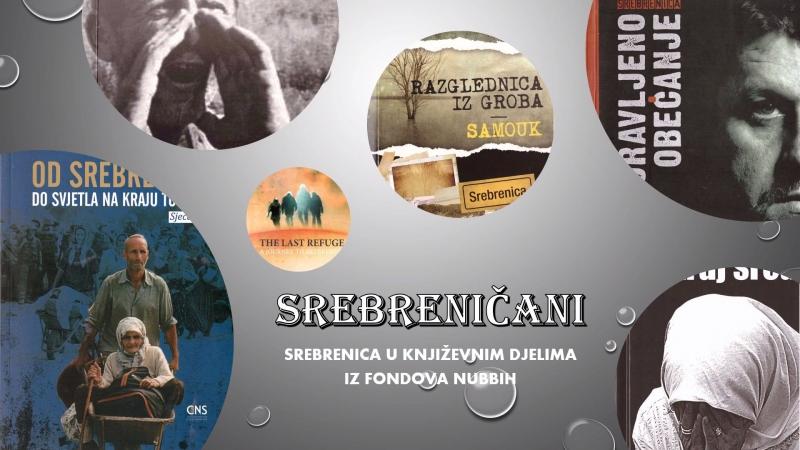 Virtualna izložba NUBBiH: Priče pojedinaca o dešavanjima u ratnoj Srebrenici