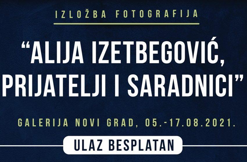 """Izložba """"Alija Izetbegović, prijatelji i saradnici"""""""
